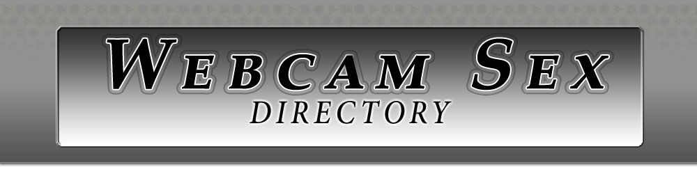 Webcam Sex Directory